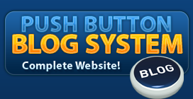 Push Button Blog System